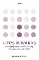 Life's rewards: Linking dopamine,...