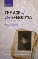 The Age of the Efendiyya: Passages to...