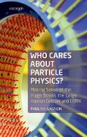 Who Cares about Particle Physics?:...