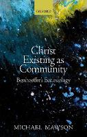 Christ Existing as Community:...
