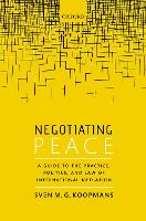 Negotiating Peace: A Guide to the...