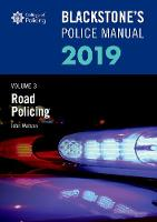 Blackstone's Police Manuals Volume 3:...
