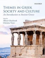 Themes in Greek Society and Culture:...