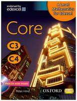 A-Level Mathematics for Edexcel: Core C3/C4