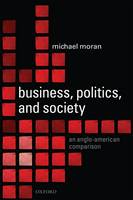 Business, Politics, and Society: An...