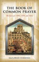 The Book of Common Prayer: The Texts...
