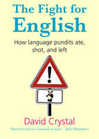 The Fight for English: How Language...