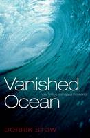 Vanished Ocean: How Tethys Reshaped...