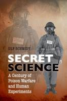 Secret Science: A Century of Poison...
