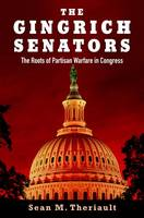 The Gingrich Senators: The Roots of...