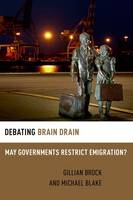 Debating Brain Drain: May Governments...