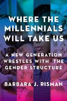 Where the Millennials Will Take Us: A...