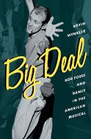 Big Deal: Bob Fosse and Dance in the...