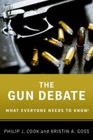 The Gun Debate: What Everyone Needs ...