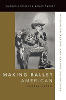 Making Ballet American: Modernism...
