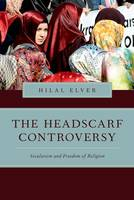 The Headscarf Controversy: Secularism...