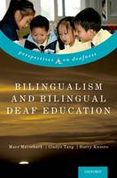 Bilingualism and Bilingual Deaf...