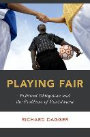 Playing Fair: Political Obligation ...