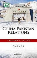 China-Pakistan Relations: A ...