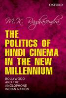 The Politics of Hindi Cinema in the...