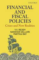 Financial and Fiscal Policies: Crises...