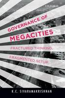 Governance of Megacities: Fractured...