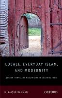 Locale, Everyday Islam and Modernity:...