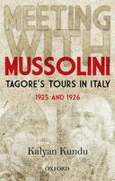 Meeting with Mussolini: Tagoreas Tour...