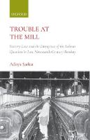 Trouble at the Mill: Factory Law and...