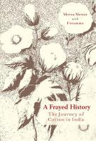 A Frayed History: The Journey of...