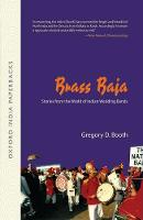 Brass Baja: Stories from the World of...