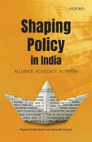 Shaping Policy in India: Alliance,...