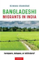 Bangladeshi Migrants in India:...