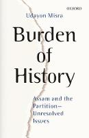 Burden of History: Assam and the...