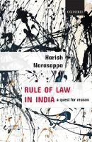Rule of Law in India: A Quest for Reason