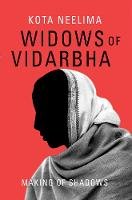 Widows of Vidarbha: Making of Shadows