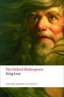 The History of King Lear: The Oxford...