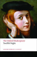 Twelfth Night, or What You Will: The...
