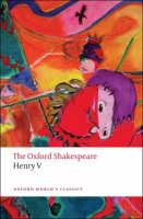 The Oxford Shakespeare: Henry V