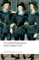 Love's Labour's Lost: The Oxford...