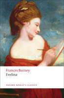 Evelina: Or the History of A Young...