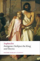 Antigone: Oedipus the King; Electra:...