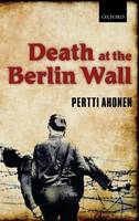 Death at the Berlin Wall