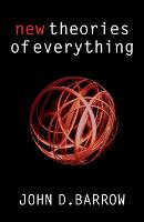 New Theories of Everything: The Quest...