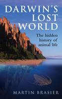 Darwin's Lost World: The Hidden...