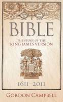 Bible: The Story of the King James...