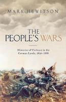 The People's Wars: Histories of...