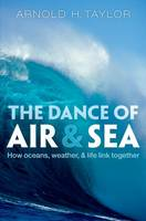 The Dance of Air and Sea: How Oceans,...