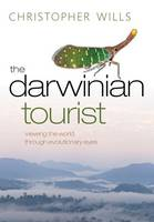 The Darwinian Tourist: Viewing the...