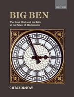 Big Ben: The Great Clock and the ...